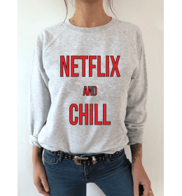 Sweat femme NETFLIX AND CHILL