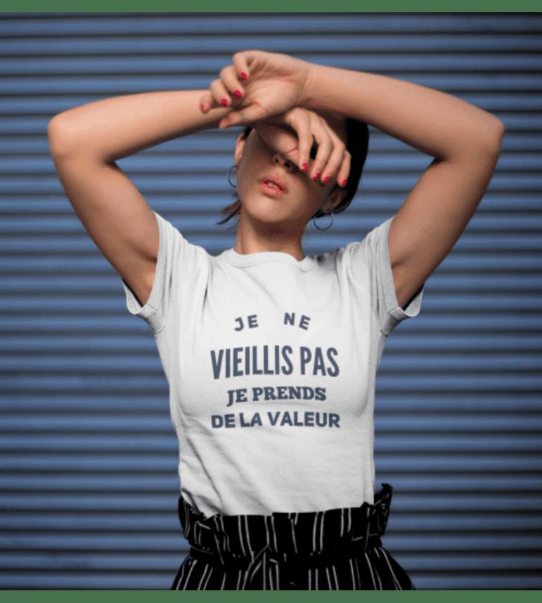 T-shirt femme JE NE VIEILLIS PAS, JE PRENDS DE LA VALEUR