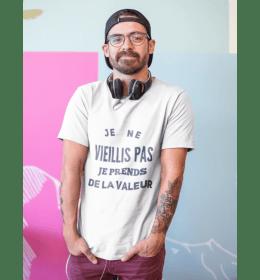 t-shirt homme JE NE VIEILLIS PAS, JE PRENDS DE LA VALEUR