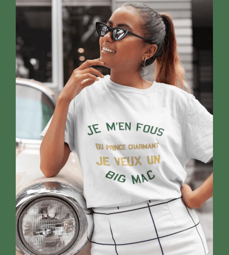 T-shirt femme JE M'EN FOUS DU PRINCE CHARMANT JE VEUX UN BIG MAC