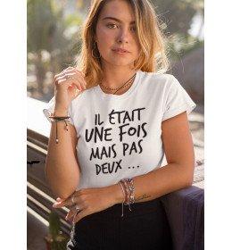 T-shirt femme une fois mais pas deux