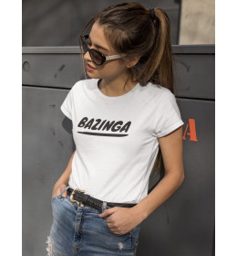 T-shirt Femme BAZINGA