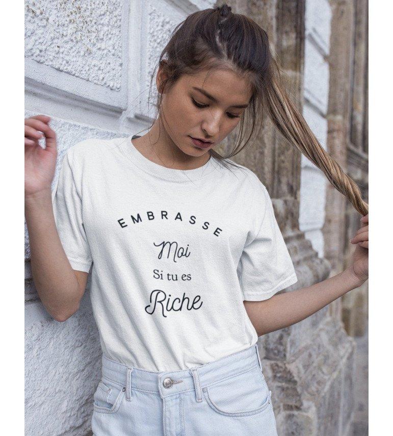 T-shirt Femme EMBRASSE MOI SI TU ES RICHE