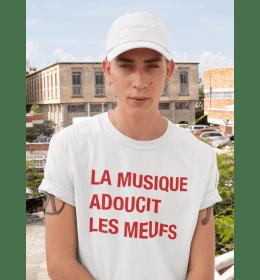 T-shirt Homme LA MUSIQUE ADOUCIT LES MEUFS