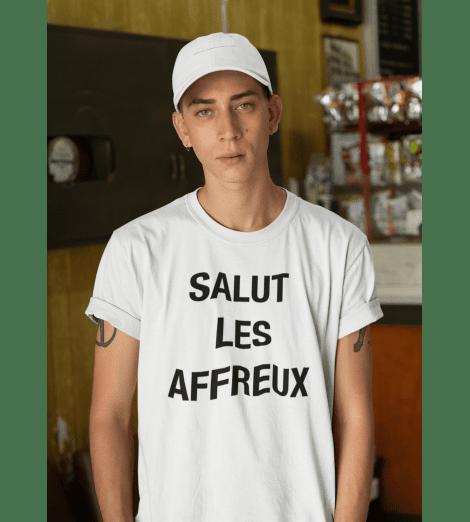 T-shirt homme SALUT LES AFFREUX