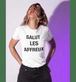 T-shirt femme SALUT LES AFFREUX