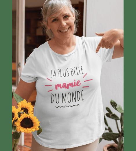 T-shirt femme LA PLUS BELLE MAMIE DU MONDE
