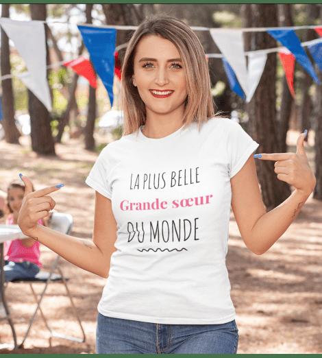 T-shirt femme LA PLUS BELLE GRANDE SOEUR DU MONDE