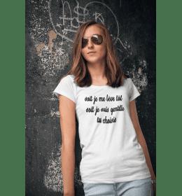 Woman T-shirt SOIT JE ME LEVE TOT SOIT JE SUIS GENTILLE
