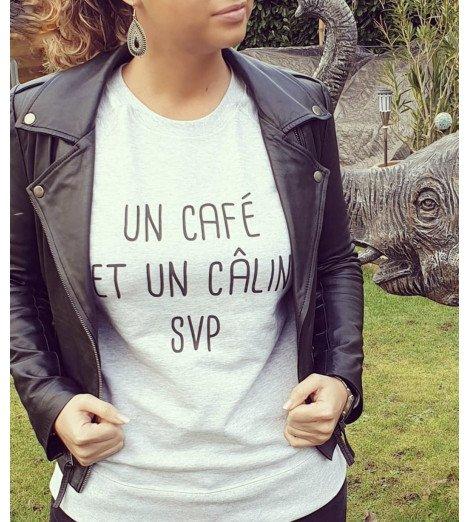 sweat femme UN CAFE ET UN CALIN SVP