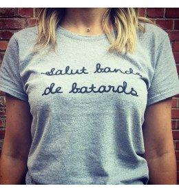 Woman T-shirt SALUT BANDE DE BATARDS