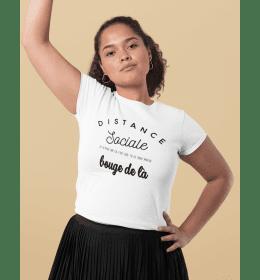 T-shirt femme DISTANCE SOCIALE - BOUGE DE LÀ