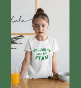 T-shirt enfant TOUJOURS AVEC MES STAN