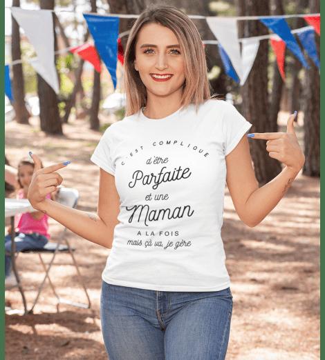 t-shirt femme C'EST COMPLIQUE D'ÊTRE PARFAITE ET MAMAN A LA FOIS