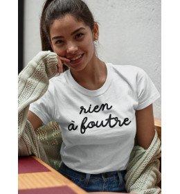 T-shirt femme RIEN À FOUTRE