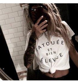 T-shirt femme TATOUÉE et bien ÉLEVÉE