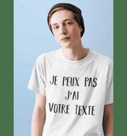 """t-shirt homme """"je peux pas j'ai"""" à personnaliser"""