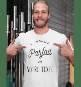 T-shirt à personnaliser L'HOMME PARFAIT