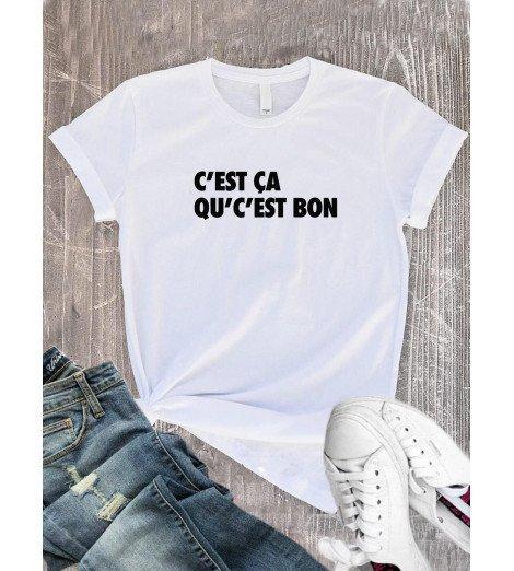 T-Shirt femme C'EST ÇA QU'C'EST BON