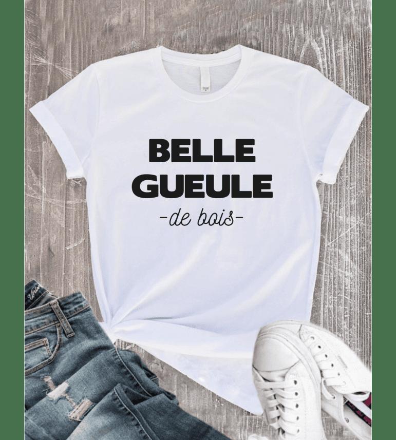 T-shirt Femme BELLE GUEULE DE BOIS